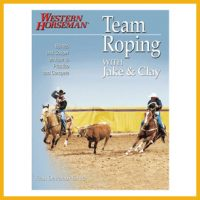Western Horseman Team Roping with Jake and Clay available on the ProRodeo Hall of Fame online store. Click image to purchase.