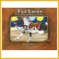 Tad Lucas Trick Riding Rodeo Cowgirl available on the ProRodeo Hall of Fame online store. Click image to purchase.